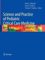 Science and Practice of Pediatric Critical Care Medicine PDF