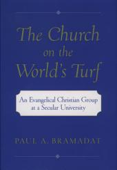 The Church on the World's Turf: An Evangelical Christian Group at a Secular University