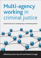 Multi agency Working in Criminal Justice PDF