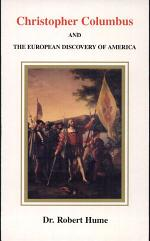 Christopher Columbus and the European Discovery of America