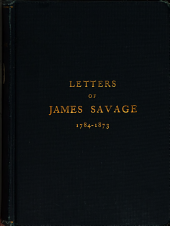 Letters of James Savage to His Family: (Privately Printed)