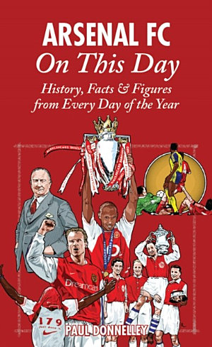 Arsenal FC On This Day