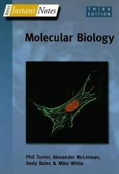 BIOS Instant Notes in Molecular Biology: Edition 3