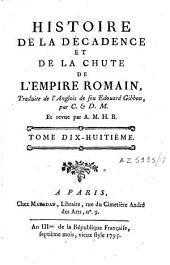 Histoire de la décadence et de la chûte de l'Empire romain: Volume18