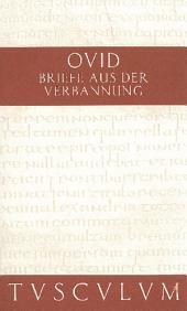Briefe aus der Verbannung / Tristia. Epistulae ex Ponto: Lateinisch - Deutsch, Ausgabe 4
