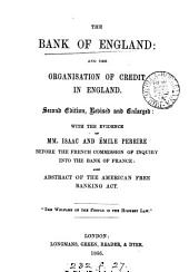 The Bank of England: And the Organisation of Credit in England