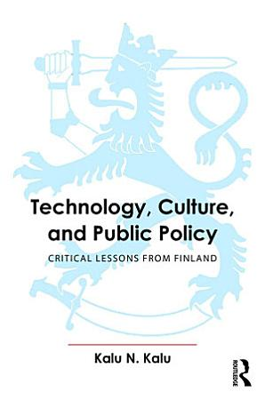 Technology  Culture  and Public Policy PDF