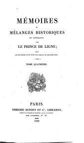 Mémoires et mélanges historiques et littéraires: Volume4