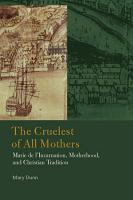 The Cruelest of All Mothers PDF