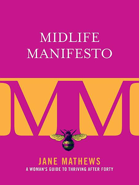 Download Midlife Manifesto Book