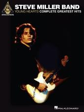 Steve Miller Band - Young Hearts: Complete Greatest Hits (Songbook)