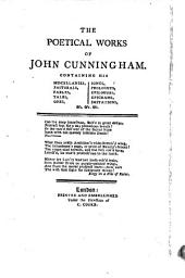 The poetical works of John Cunningham: With the life of the author