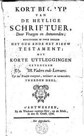Kort begryp van de heylige schriftuer, door vraegen en antwoorden: Volume 2