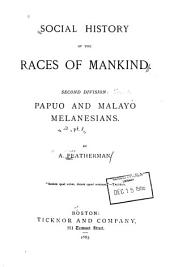 Social History of the Races of Mankind ...