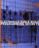 Electronica Dance Music Programming Secrets PDF