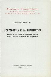 L'ortodossia e la grammatica: Analisi di struttura e deduzione storica della teologia trinitaria di Prepositino
