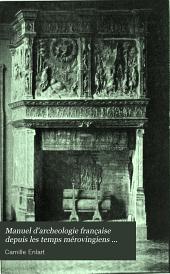 Manuel d'archeologie franc̜aise depuis les temps mérovingiens jusqu'à la renaissance ...: Architecture civile et militaire