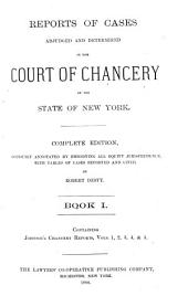 Reports of Cases Adjudged and Determined in the Court of Chancery of the State of New York: Johnson's Chancery reports, v. 1-5