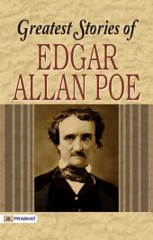Greatest Stories of Edgar Allan Poe