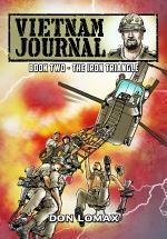 Vietnam Journal: Vol. 2 - The Iron Triangle