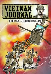 Vietnam Journal: Vol. 2 - The Iron Triangle: Volume 2, Issues 5-8