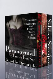 Paranormal Erotica Box Set: Vampires, Shifters, and Fairy Tales for Adults