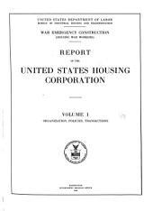 War Emergency Construction: Organization, policies, transactions