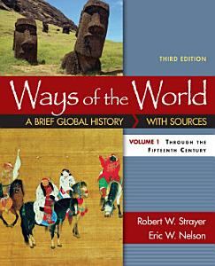 Ways of the World: A Brief Global History with Sources, Volume I Book
