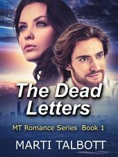The Dead Letters: An M.T. Romance