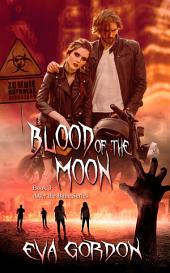 Blood of the Moon