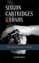 Sixgun Cartridges and Loads