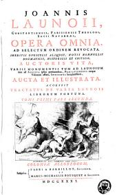 Joannis Launoii Opera omnia: Volume 1, Part 2