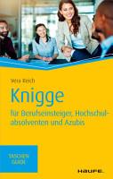 Knigge f  r Berufseinsteiger  Hochschulabsolventen und Azubis PDF
