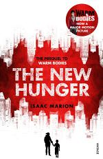 The New Hunger (The Warm Bodies Series)