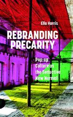 Rebranding Precarity