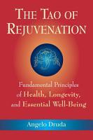 The Tao of Rejuvenation PDF