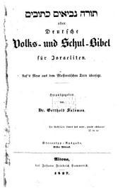 Torah Nevi'im Ketuvim: oder Deutsche Volks- und Schul-Bibel für Israeliten : auf's Neue aus dem Massoretischen Texte übersetzt, Band 1