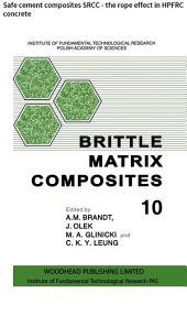 Brittle Matrix Composites: Safe cement composites SRCC - the rope effect in HPFRC concrete