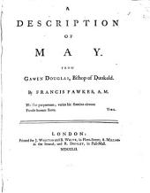 A Description of May. From Gawin Douglas, Bishop of Dunkeld. By Francis Fawkes, A.M.