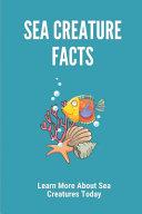 Sea Creature Facts