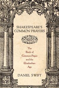 Shakespeare's Common Prayers