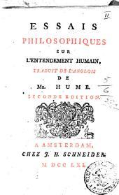 Essais philosophiques sur l'entendement humain, traduit de l'anglois de mr. Hume