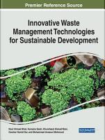 Innovative Waste Management Technologies for Sustainable Development PDF