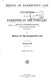 Hearings Before the Committee on the Judiciary, House of Representatives, Sixty-fourth Congress, First[-second] Session: Repeal of Bankruptcy Law