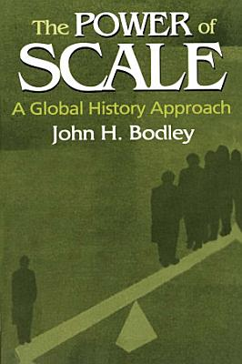 The Power of Scale  A Global History Approach