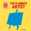 The 15-Minute Artist