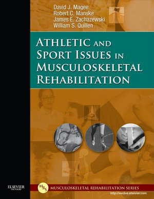 Athletic and Sport Issues in Musculoskeletal Rehabilitation   E Book PDF