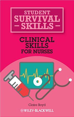 Clinical Skills for Nurses PDF