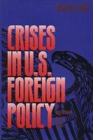 Crises in U S  Foreign Policy PDF
