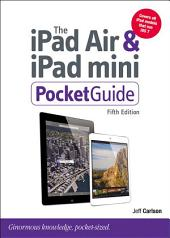 The iPad Air and iPad mini Pocket Guide: Edition 5